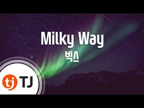 [TJ노래방] Milky Way - 빅스(VIXX) / TJ Karaoke