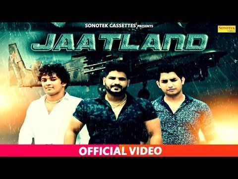 JAAT LAND | Akash Sehrawat | Tanu & Manu Kharkhoda | Sonotek Haryanvi Song 2017
