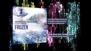 Roman Messer feat. Christina Novelli - Frozen (Alex M.O.R.P.H. Remix)