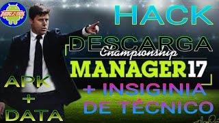 Champ Man 17 Hack + Insignia de Técnico