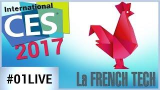 01LIVE spécial French Tech : découvrez les start-up française du CES 2017