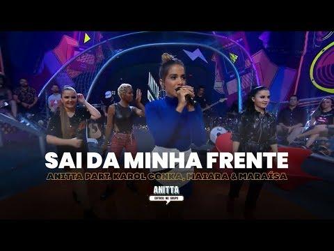 Anitta part Karol Conka Maiara & Maraísa - Sai da Minha Frente  MÚSICA INÉDITA