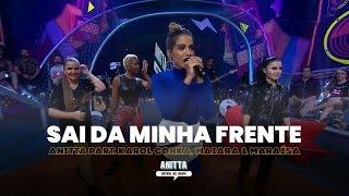 Baixar Anitta part. Karol Conka, Maiara & Maraísa - Sai da Minha Frente | MÚSICA INÉDITA