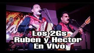Los 2Gs-Ruben Garza y Hector Gonzalez-En Vivo-Presentacion