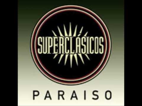 Superclasicos - Paraiso (AUDIO)