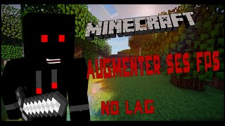 TUTO COMMENT AUGMENTER SES FPS MINECRAFT FR HD 1000FPS