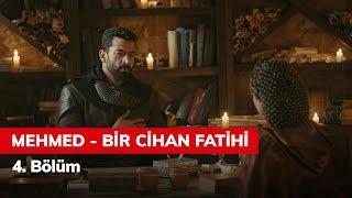 Mehmed Bir Cihan Fatihi 4. Bölüm