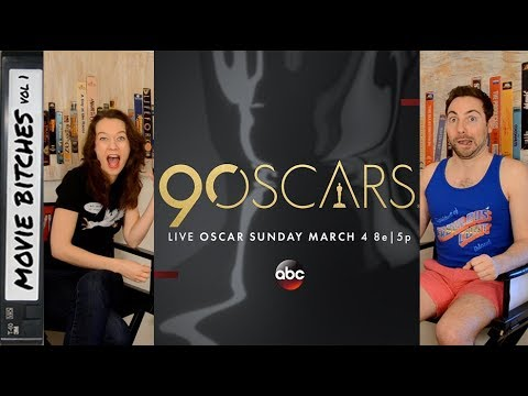 Oscars Preview 2018 | MovieBitches