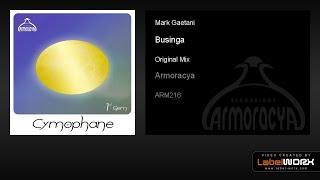 Mark Gaetani - Businga (Original Mix) thumbnail