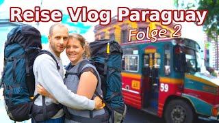 Paraguay Reise Vlog - In der Hauptstadt Asuncion