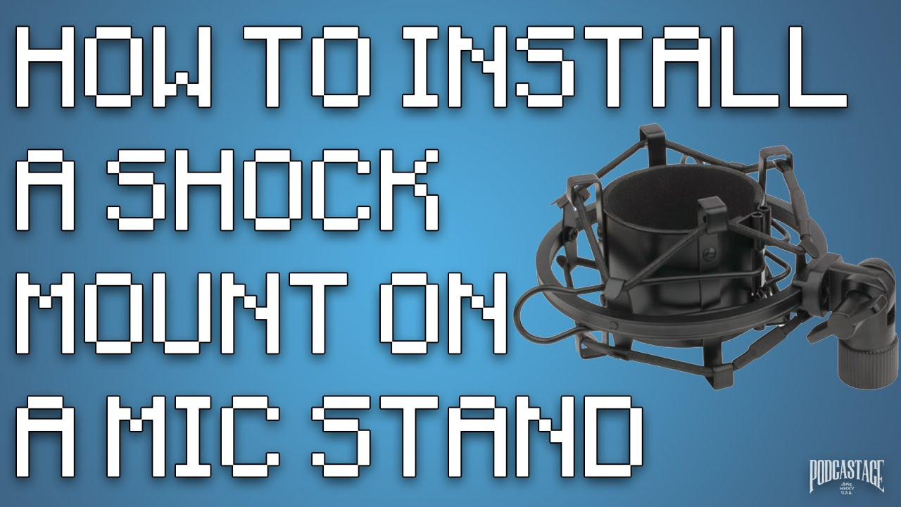 How to Install a Shock Mount - YouTube