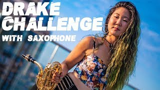 """Grace Kelly - Drake """"IN MY FEELINGS"""" Challenge With Saxophone"""