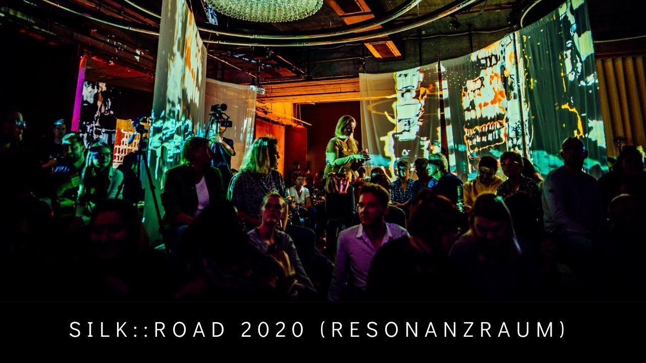 SILK::ROAD 2019 @resonanzraum