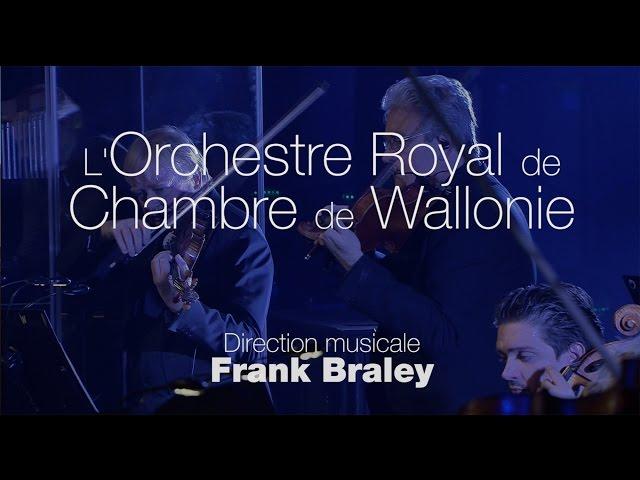 L'Orchestre Royal de Chambre de Wallonie fait vivre la musique - 2016 - LIVE