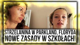 Strzelanina w Parkland, Floryda /NOWE ZASADY W SZKOŁACH!