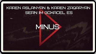 """Karen Aslanyan & Karen Zaqaryan """"sern im goxacel es"""" (minus)"""