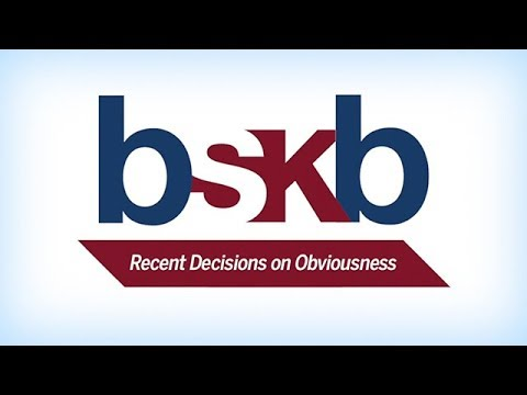 BSKB Firm Lunch Lecture: Recent Decisions On Obviousness - Rick Gallagher