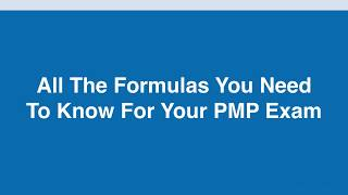 All the PMP Formulas and Calculations - PMBOK 6th Edition