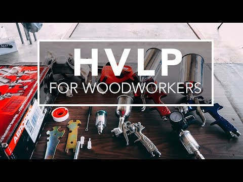 How to Spray HVLP for Woodworkers