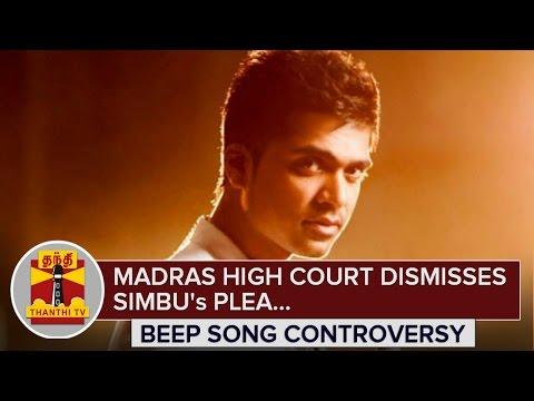 Beep Song Controversy : High Court Dismisses Simbu's Plea - Thanthi TV