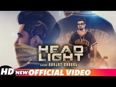 Head Light (Official Video) | Navjot Chahal | Latest Punjabi Songs 2018 | Speed Records