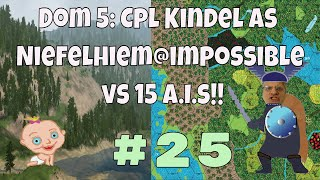 Dominions 5 Warriors of the Faith, Cpl. Kindel gameplay #25 Dom V is a tbs 4x game