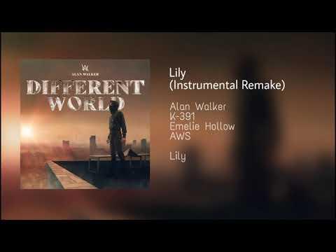 Alan Walker – Lily – (Instrumental Remake) - K-391 - feat Emelie Hollow _ AWS Release