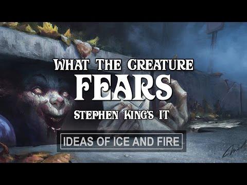 Stephen King's IT: What Does IT Fear?