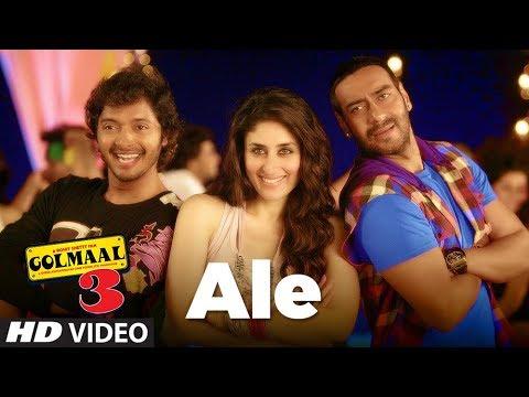 Ale Golmaal 3 Full Song  Ajay Devgn, Kareena Kapoor