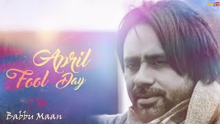 April Fool Day 2016 || Babbu Maan