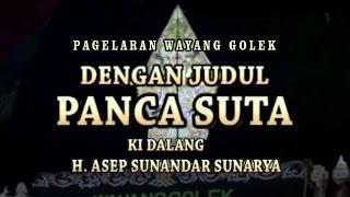 Download Video Wayang Golek - PANCA SUTA - Asep Sunandar Sunarya MP3 3GP MP4