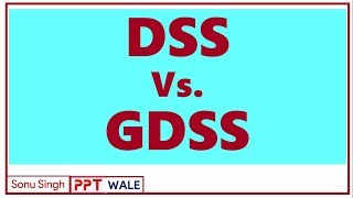DSS vs GDSS   Decision support system   Group decision support system   MIS   BBA/MBA   ppt