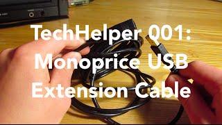 TechHelper 001 | Monoprice 15ft USB 2.0 Extension Cable