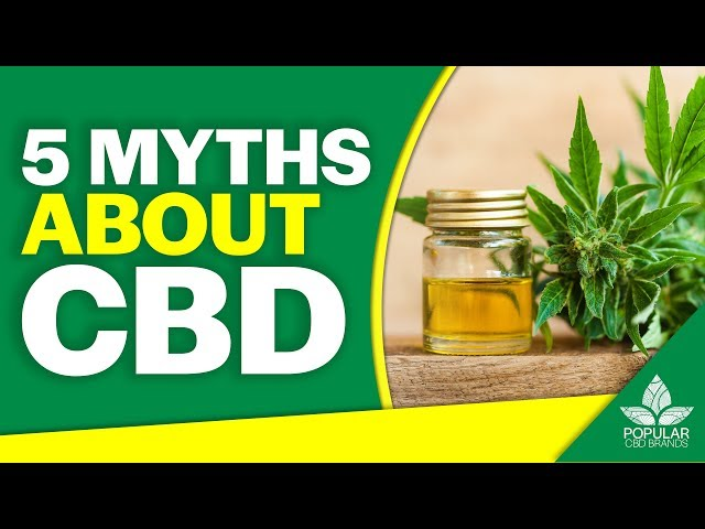 5 Myths About CBD | Debunked (2019)