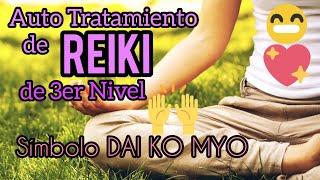 Autotratamiento Reiki Nivel 3 - Símbolo Dai Ko Myo