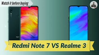 Best Budget Phone 2019 under 10,000? || Redmi Note 7 VS Realme 3 || By Bade and Chote