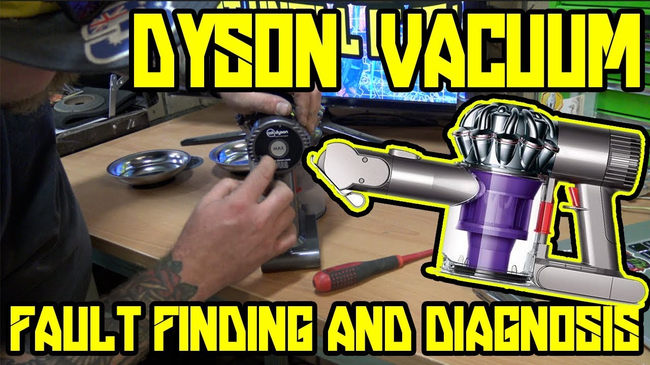 V6 Dyson Animal fault finding and repair