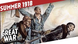 The Tide Is Turning I THE GREAT WAR Summary Part 14