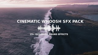25 FREE Whoosh Sound Effects | Full Cinematic SFX Pack
