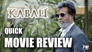 Kabali   Quick Movie Review