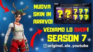 FORTNITE LIVE ITA - SHOP 19 DECEMBER SEASON 7 NEW NATALIZIE skin !!!!!