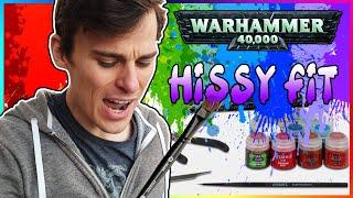 Adult Man's Warhammer 40k Hissy Fit