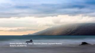 Danny Stubbs Feat. Issa - Secrets (Denis Laurent Remix)[SLRS073]