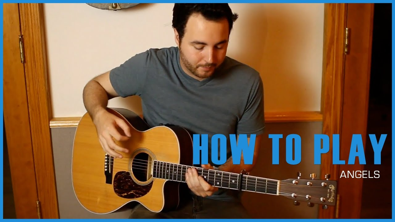How To Play Angels Guitar Tutorial Youtube
