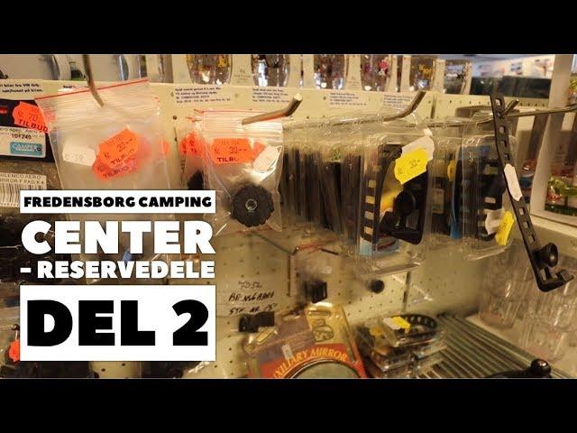 Fredensborg Camping Center - Reservedele  del 2