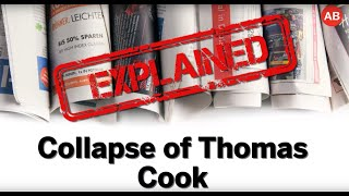 Explained: Collapse of Thomas Cook