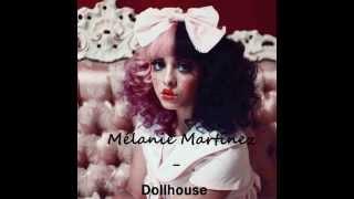 Mélanie Martinez - Dollhouse (Lyrics et Traduction)
