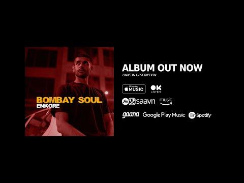 Bombay Soul [Full Album Stream] | Enkore