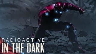 Marvel: AMV - Radioactive In The Dark