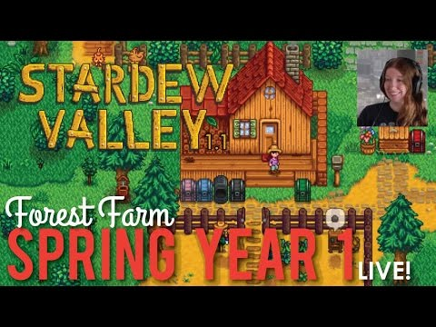 Forest Farm Spring Year One in Stardew Valley 1.1 - LIVE!